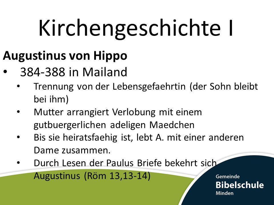 Kirchengeschichte I Augustinus von Hippo 384-388 in Mailand