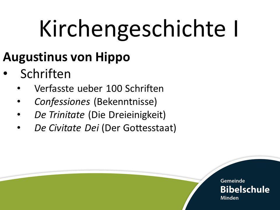 Kirchengeschichte I Augustinus von Hippo Schriften