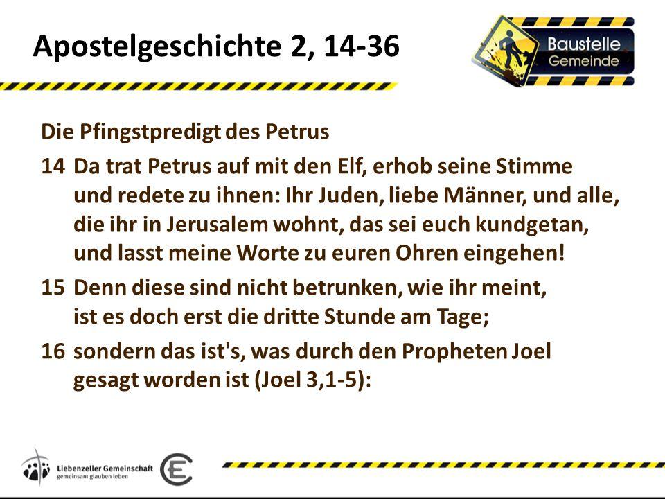 Apostelgeschichte 2, 14-36 Die Pfingstpredigt des Petrus