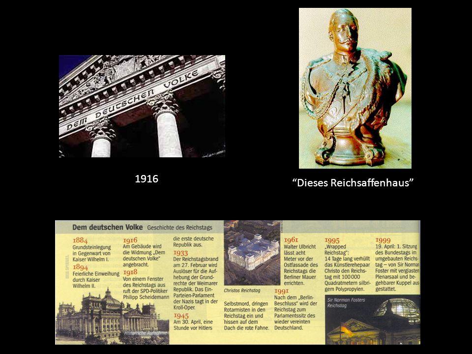 1916 Dieses Reichsaffenhaus