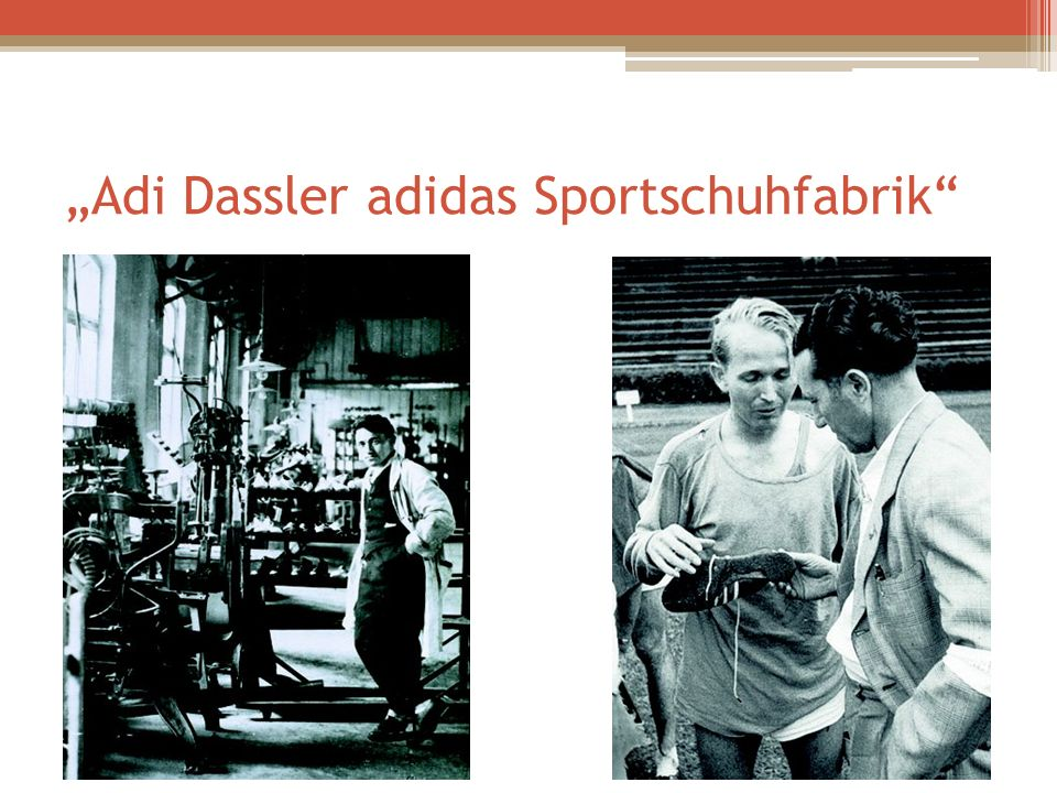 """""""Adi Dassler adidas Sportschuhfabrik"""