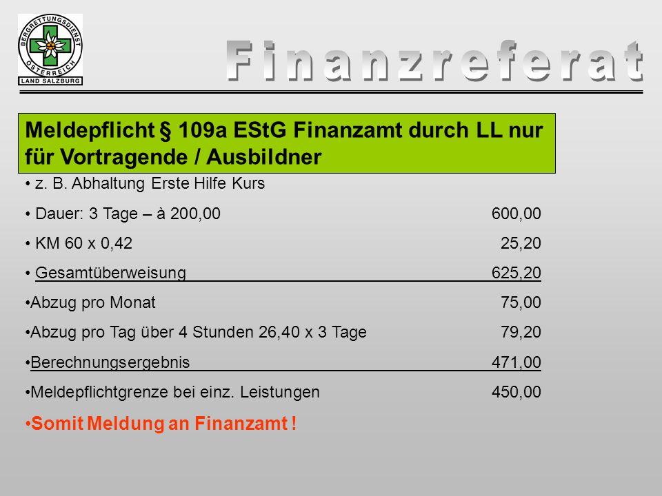 Meldepflicht § 109a EStG Finanzamt durch LL nur für Vortragende / Ausbildner