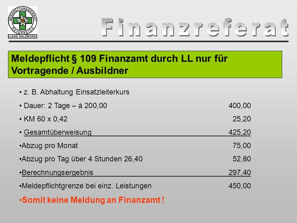 Meldepflicht § 109 Finanzamt durch LL nur für Vortragende / Ausbildner