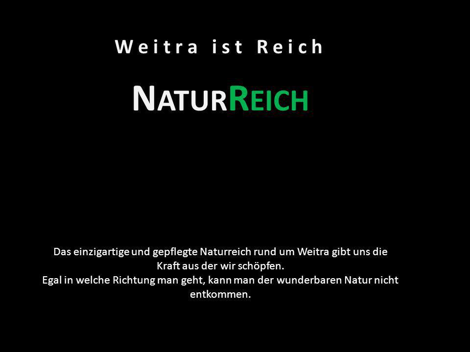 NaturReich W e i t r a i s t R e i c h