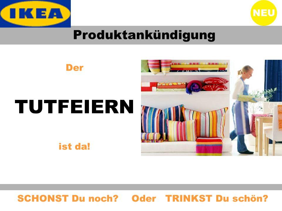 TUTFEIERN Produktankündigung NEU Der ist da!