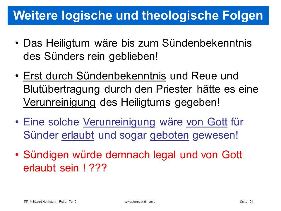 Weitere logische und theologische Folgen