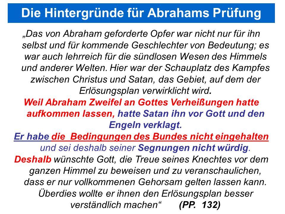 Die Hintergründe für Abrahams Prüfung