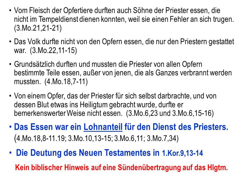 Kein biblischer Hinweis auf eine Sündenübertragung auf das Hlgtm.