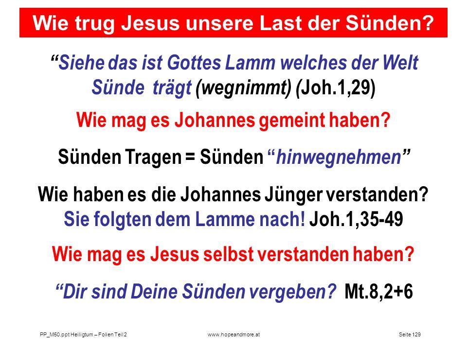 Wie trug Jesus unsere Last der Sünden