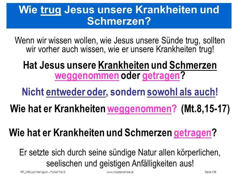 Wie trug Jesus unsere Krankheiten und Schmerzen