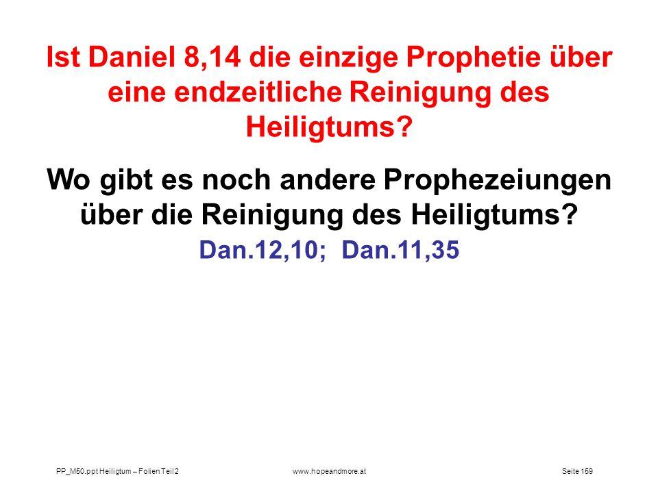 Ist Daniel 8,14 die einzige Prophetie über eine endzeitliche Reinigung des Heiligtums