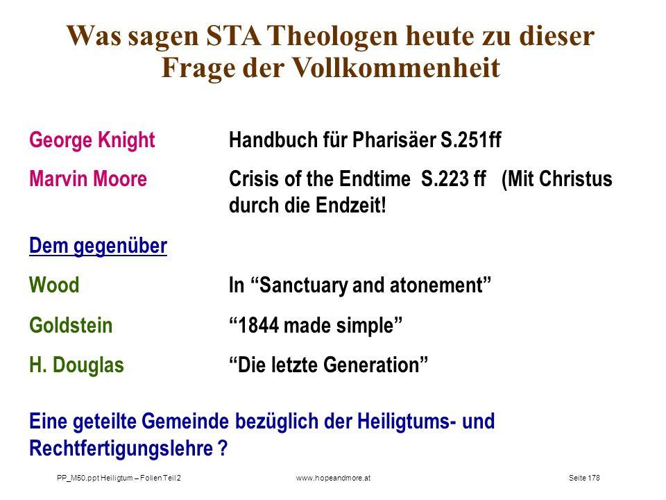 Was sagen STA Theologen heute zu dieser Frage der Vollkommenheit