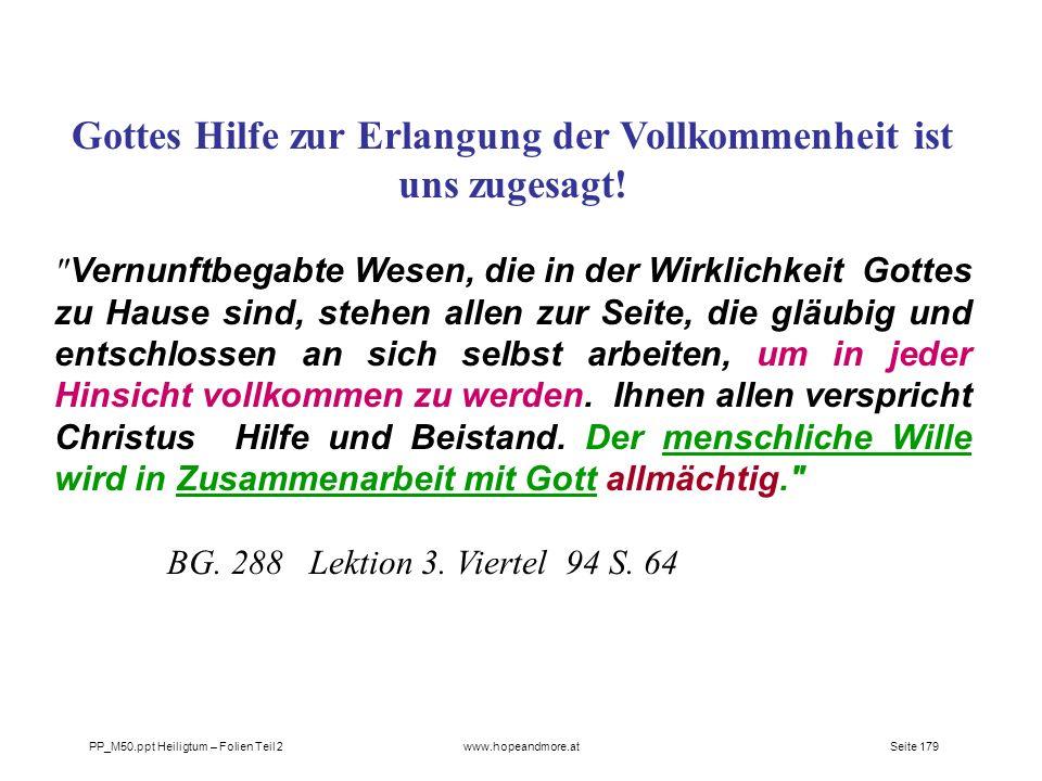Gottes Hilfe zur Erlangung der Vollkommenheit ist uns zugesagt!