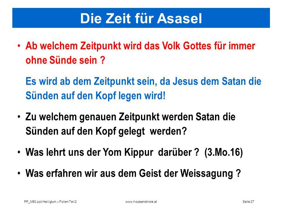 Die Zeit für Asasel Ab welchem Zeitpunkt wird das Volk Gottes für immer ohne Sünde sein