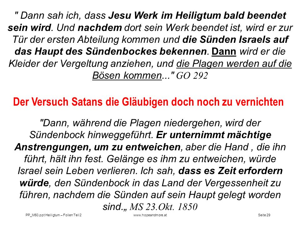 Der Versuch Satans die Gläubigen doch noch zu vernichten