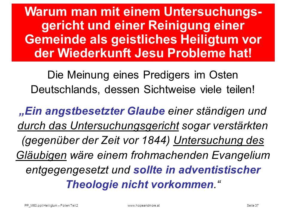 Warum man mit einem Untersuchungs-gericht und einer Reinigung einer Gemeinde als geistliches Heiligtum vor der Wiederkunft Jesu Probleme hat!