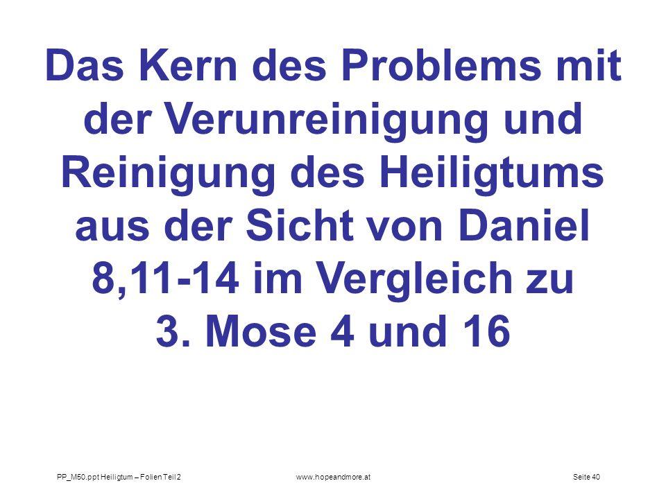 Das Kern des Problems mit der Verunreinigung und Reinigung des Heiligtums aus der Sicht von Daniel 8,11-14 im Vergleich zu 3. Mose 4 und 16