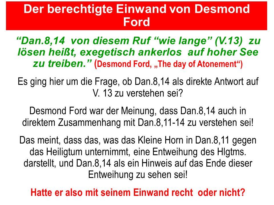Der berechtigte Einwand von Desmond Ford