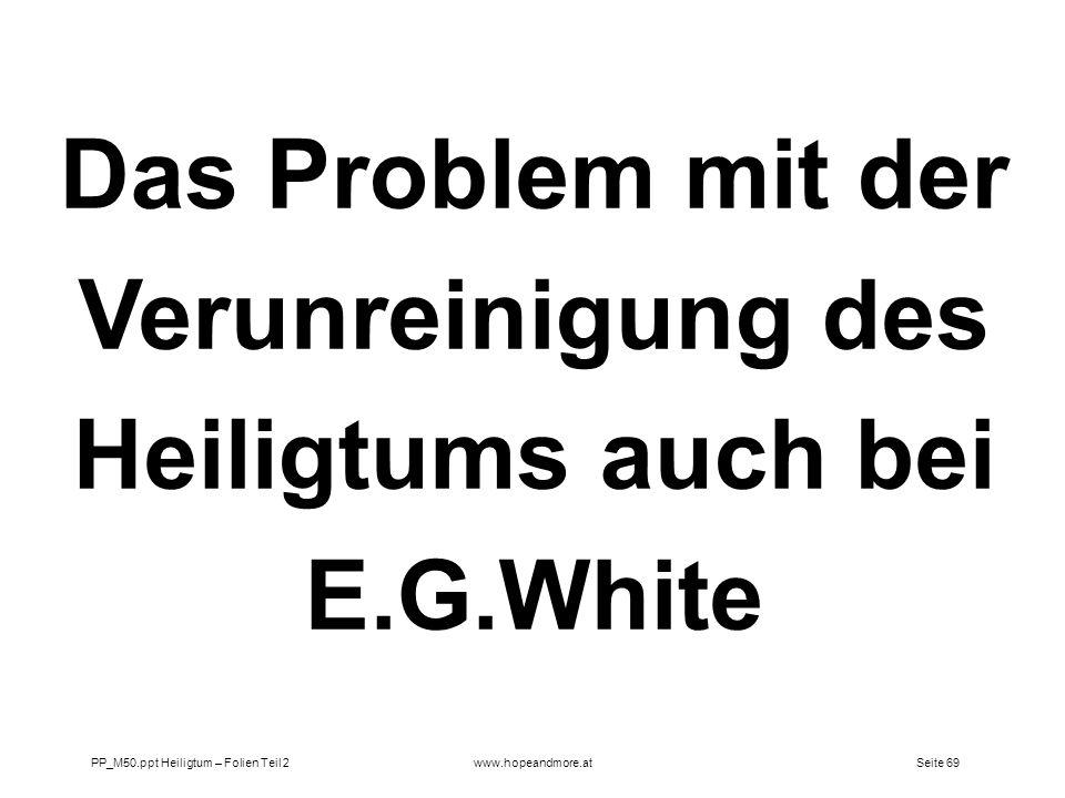 Das Problem mit der Verunreinigung des Heiligtums auch bei E.G.White