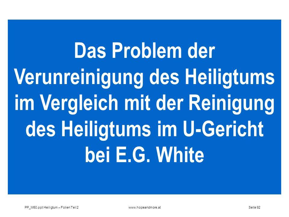 Das Problem der Verunreinigung des Heiligtums im Vergleich mit der Reinigung des Heiligtums im U-Gericht bei E.G. White