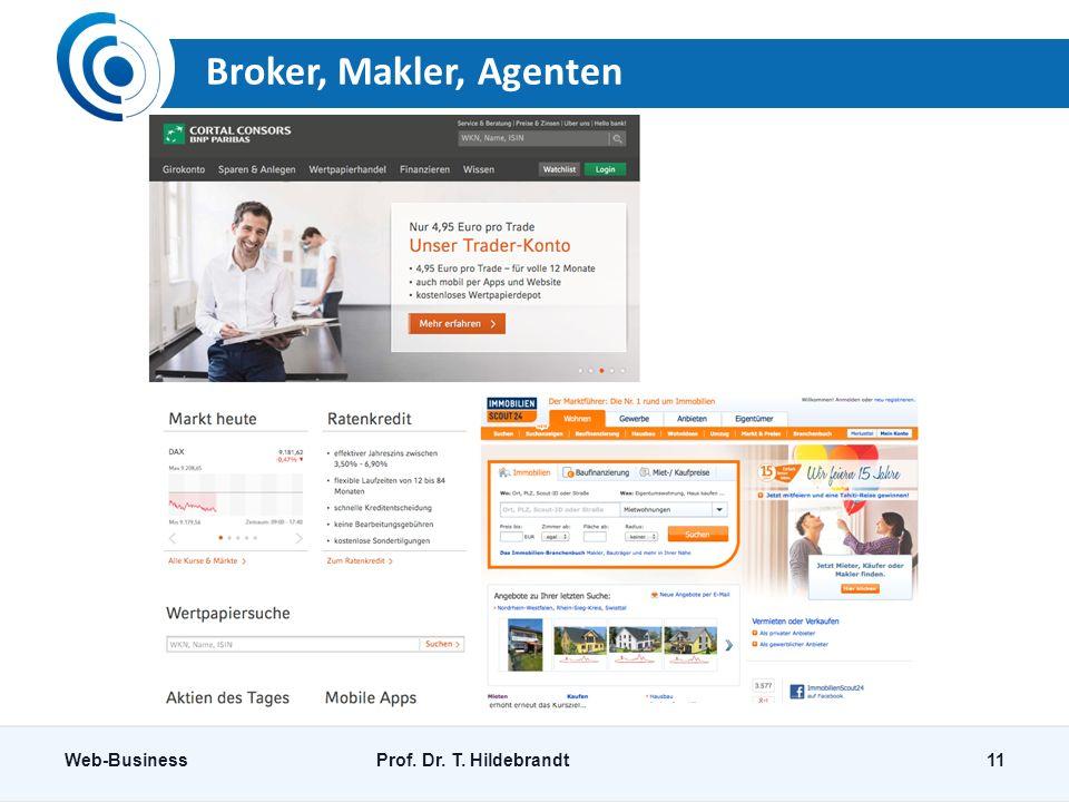 Broker, Makler, Agenten Web-Business Prof. Dr. T. Hildebrandt