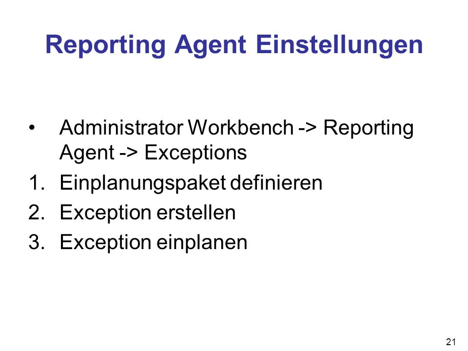 Reporting Agent Einstellungen