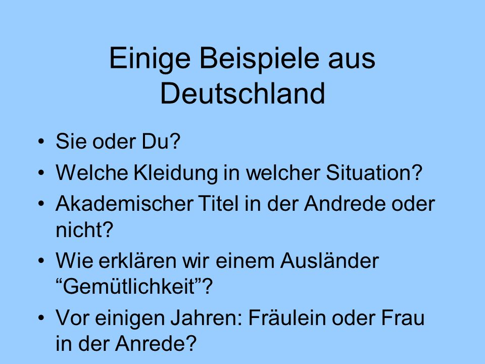 Einige Beispiele aus Deutschland