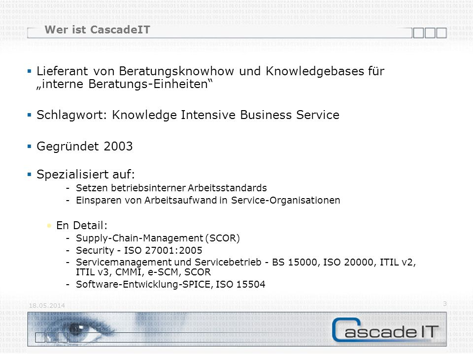 Schlagwort: Knowledge Intensive Business Service Gegründet 2003