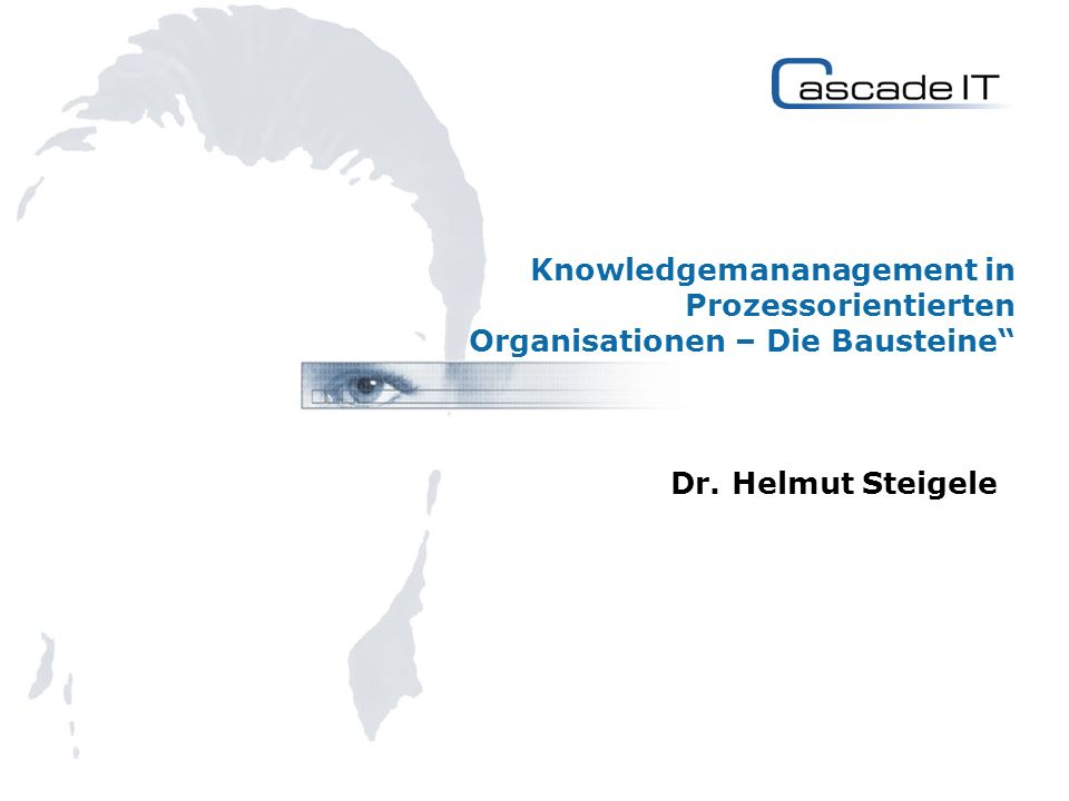 Knowledgemananagement in Prozessorientierten Organisationen – Die Bausteine