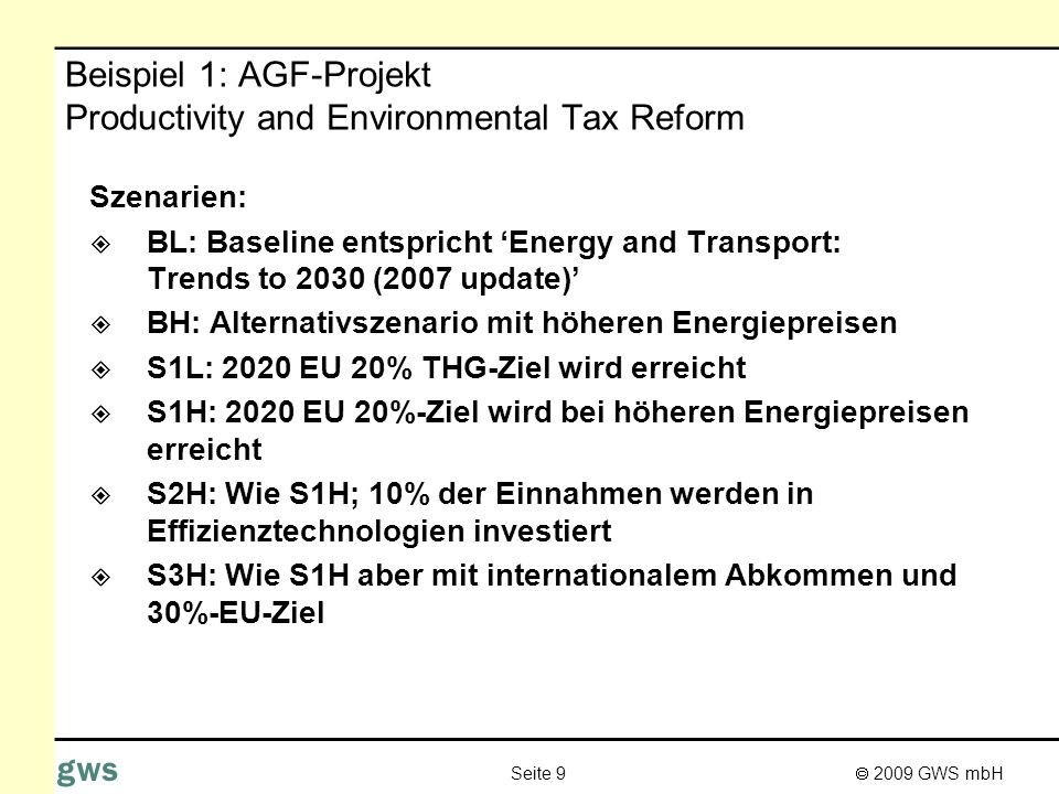 Beispiel 1: AGF-Projekt Productivity and Environmental Tax Reform