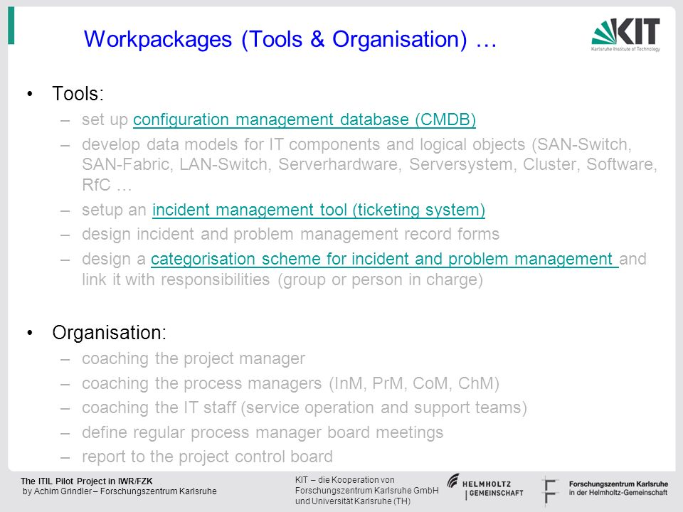 Workpackages (Tools & Organisation) …
