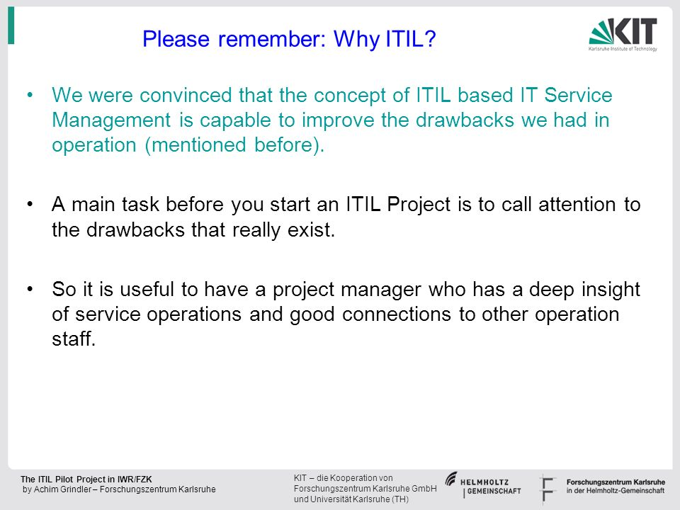 Please remember: Why ITIL