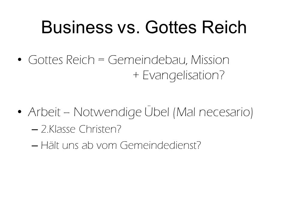 Business vs. Gottes Reich