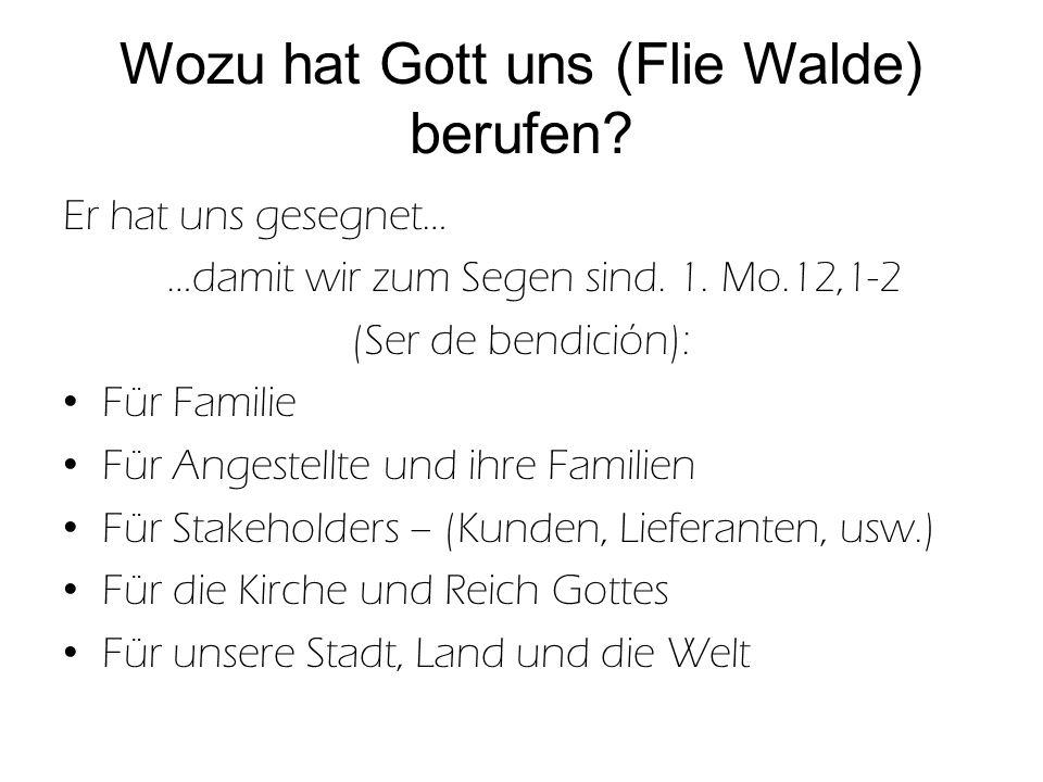 Wozu hat Gott uns (Flie Walde) berufen