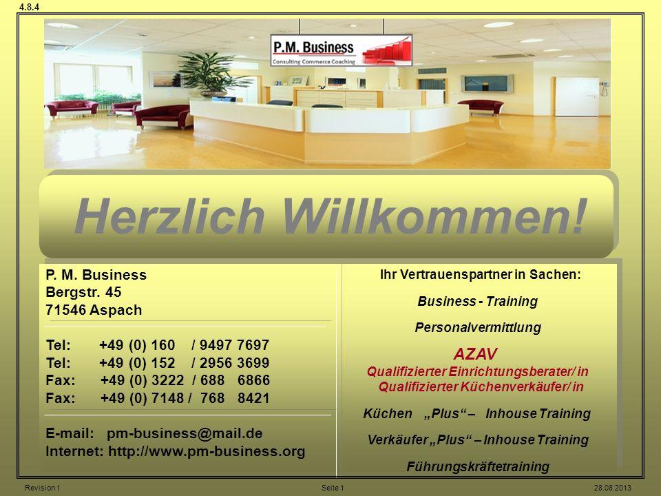 Herzlich Willkommen! AZAV P. M. Business Bergstr. 45 71546 Aspach