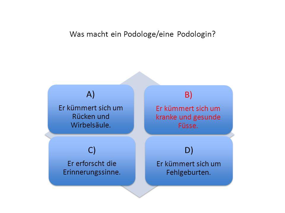 Was macht ein Podologe/eine Podologin