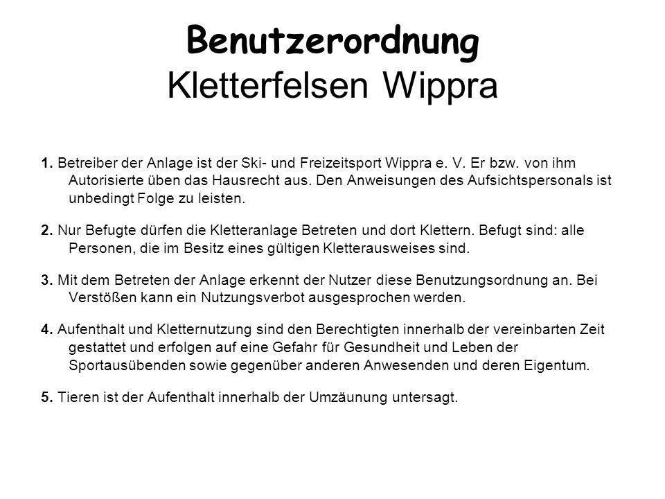 Benutzerordnung Kletterfelsen Wippra