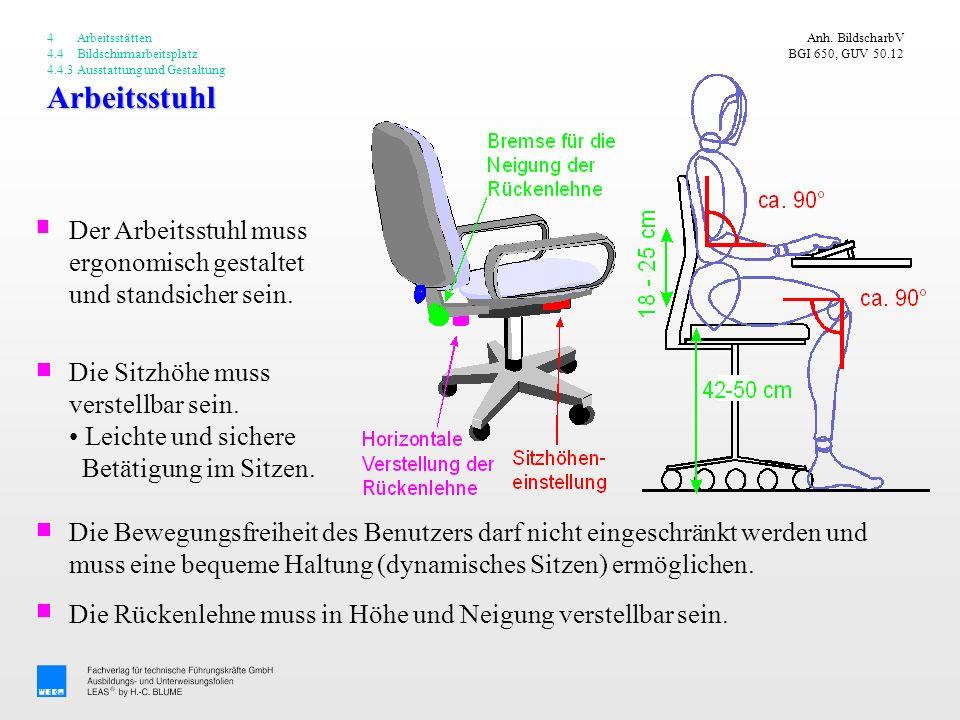 4 Arbeitsstätten 4.4 Bildschirmarbeitsplatz 4.4.3 Ausstattung und Gestaltung. Anh. BildscharbV BGI 650, GUV 50.12.