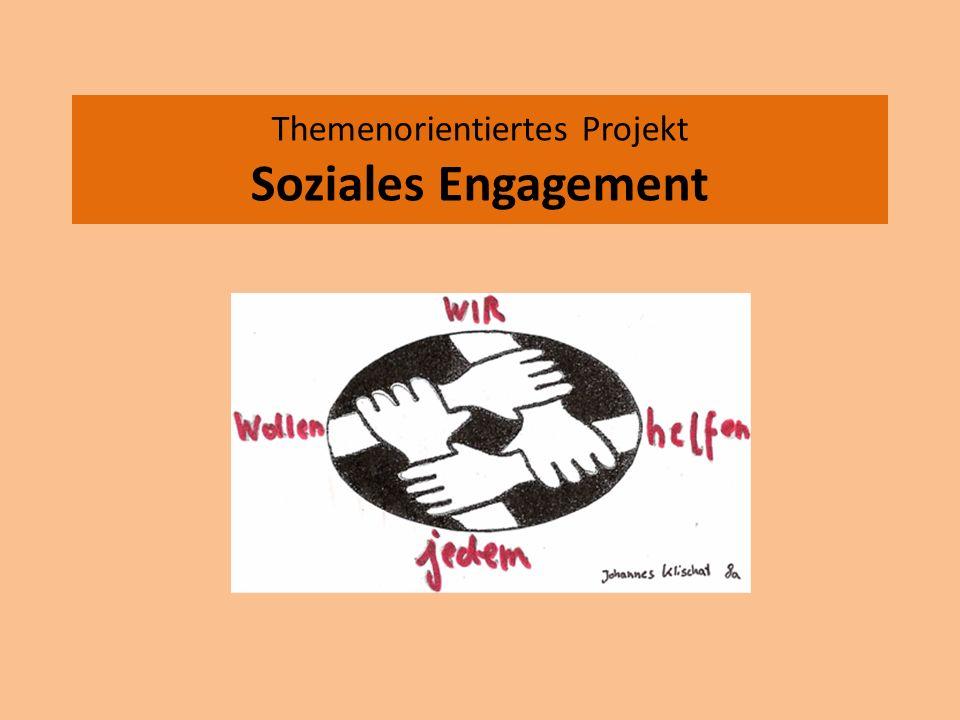 Themenorientiertes Projekt Soziales Engagement