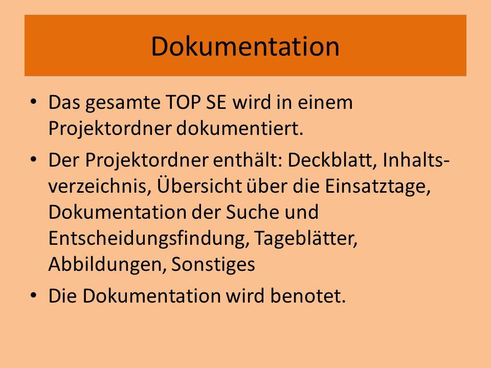 Dokumentation Das gesamte TOP SE wird in einem Projektordner dokumentiert.