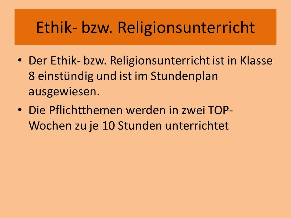 Ethik- bzw. Religionsunterricht