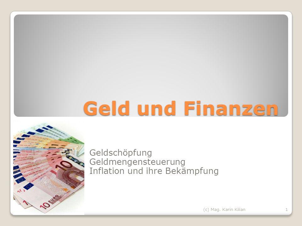Geldschöpfung Geldmengensteuerung Inflation und ihre Bekämpfung