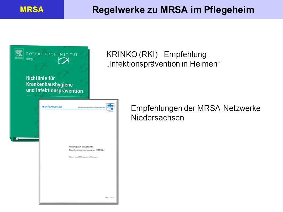 Regelwerke zu MRSA im Pflegeheim