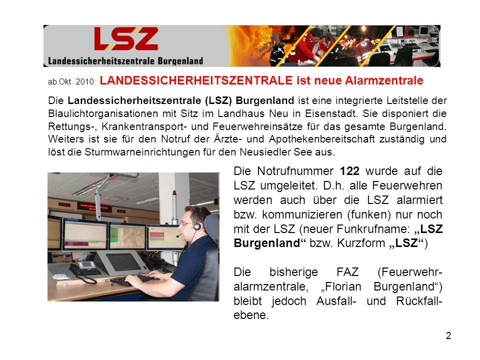 ab Okt. 2010: LANDESSICHERHEITSZENTRALE ist neue Alarmzentrale