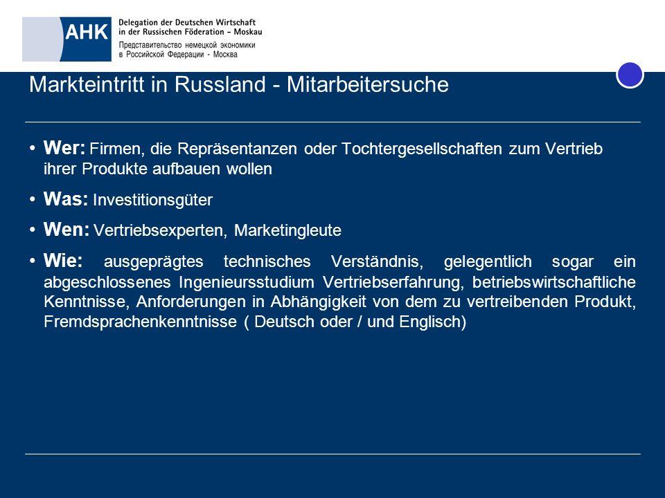Markteintritt in Russland - Mitarbeitersuche