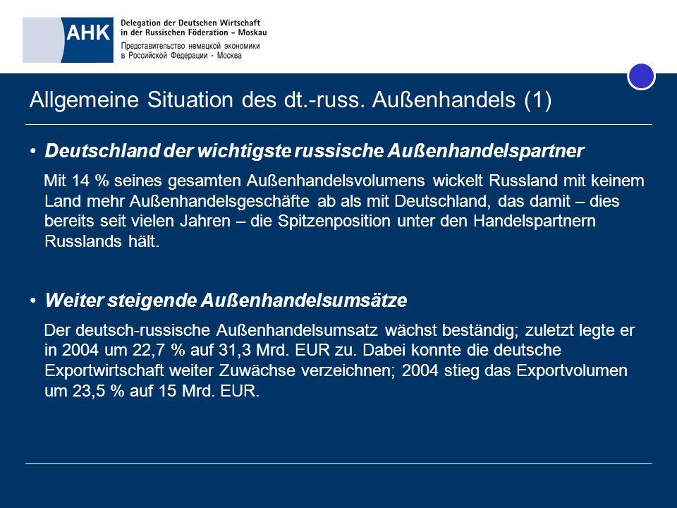 Allgemeine Situation des dt.-russ. Außenhandels (1)