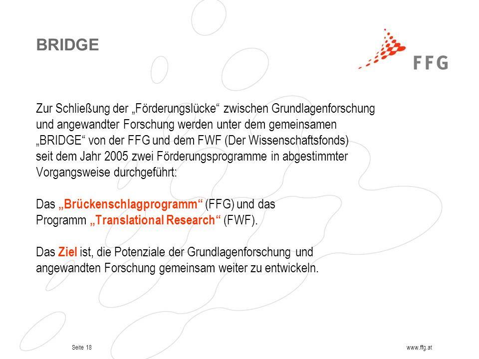 """BRIDGE Zur Schließung der """"Förderungslücke zwischen Grundlagenforschung. und angewandter Forschung werden unter dem gemeinsamen."""