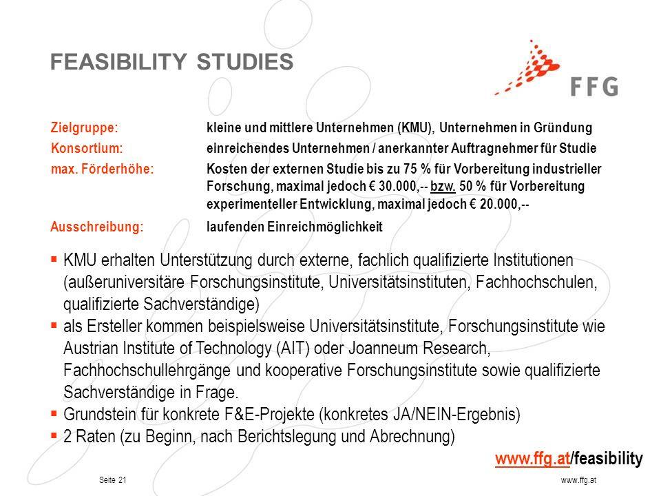 FEASIBILITY STUDIES Zielgruppe: kleine und mittlere Unternehmen (KMU), Unternehmen in Gründung. Konsortium: