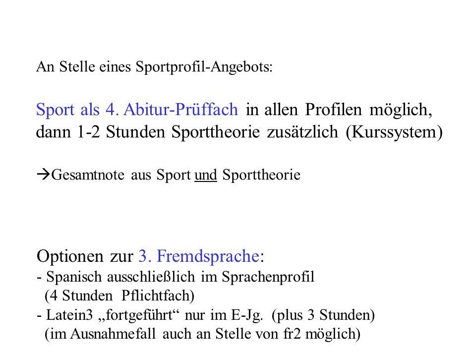 Sport als 4. Abitur-Prüffach in allen Profilen möglich,