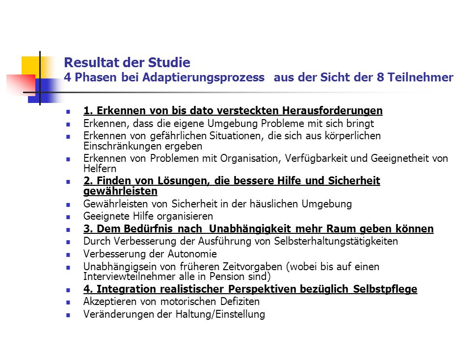 Resultat der Studie 4 Phasen bei Adaptierungsprozess aus der Sicht der 8 Teilnehmer